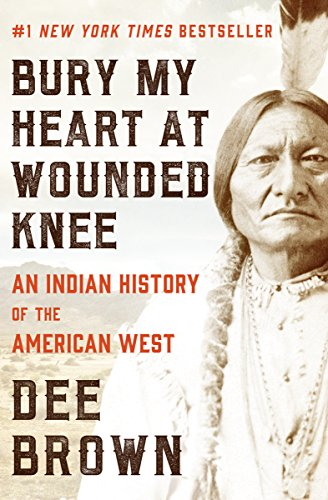 Pages Through the Ages: BURY MY HEART AT WOUNDED KNEE