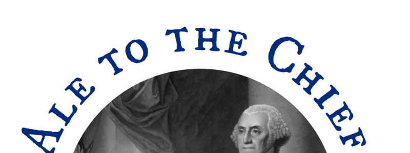 Ale to the Chief: Washington Beer Bash