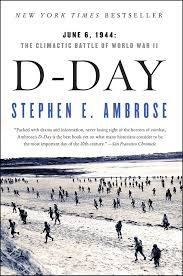 History Book Discussion: D Day,  June 6, 1944