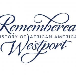 Destination Westport: Hidden History, Black Stories